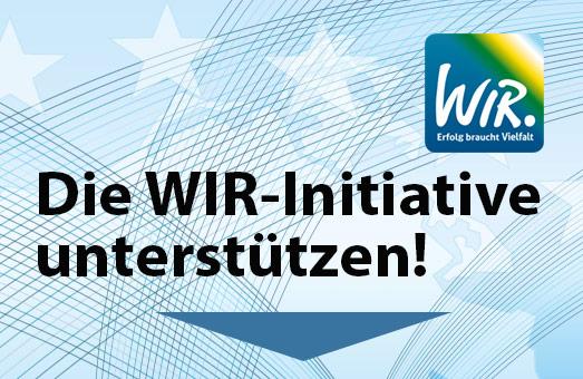 Als Unterstützer der WIR-Initiative anmelden.